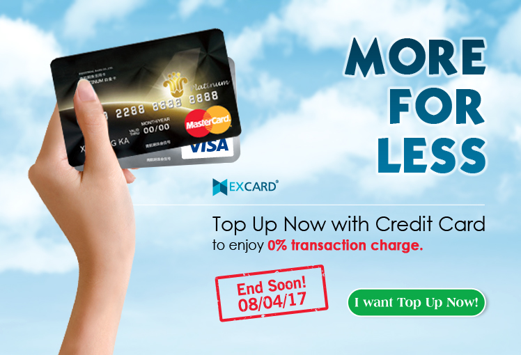 End Soon - 0% charge for Credit Card top up! Top Up Now!