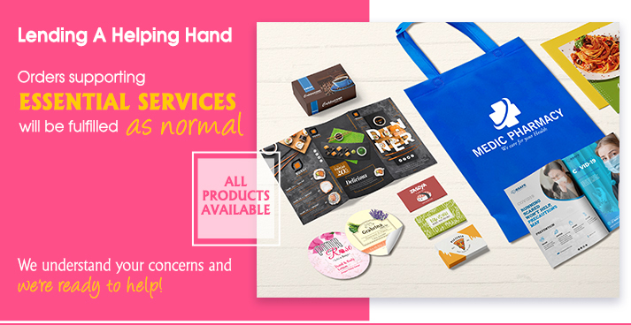 Lending A Helping Hand   Printing for ALL PRODUCTS now available in support of Essential Services