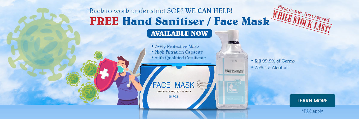Back to work under strict SOP? WE CAN HELP! FREE Hand Sanitiser / Face Mask available now!