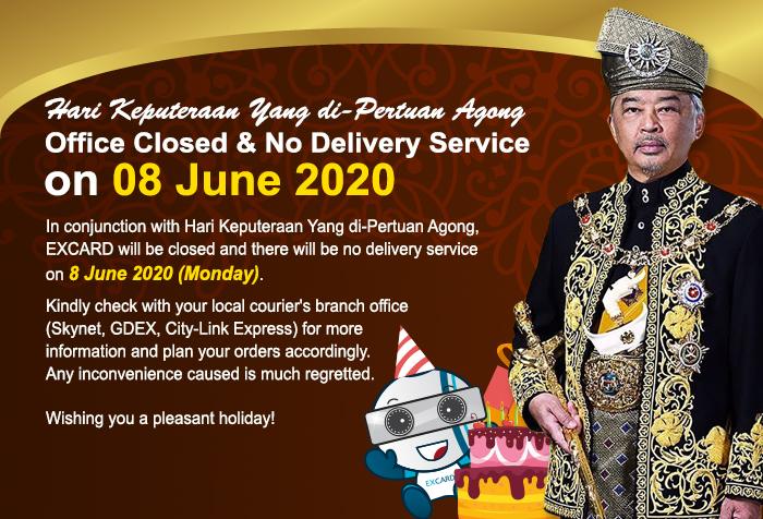 Office Closed & No Delivery Service on Hari Keputeraan Yang di-Pertuan Agong