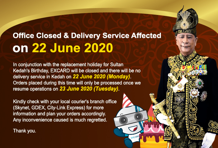 Office Closed & Delivery Service Affected for Sultan Kedah's Birthday Replacement Holiday