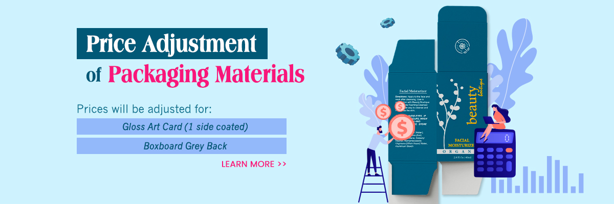 Price Adjustment of 2 Packaging Materials